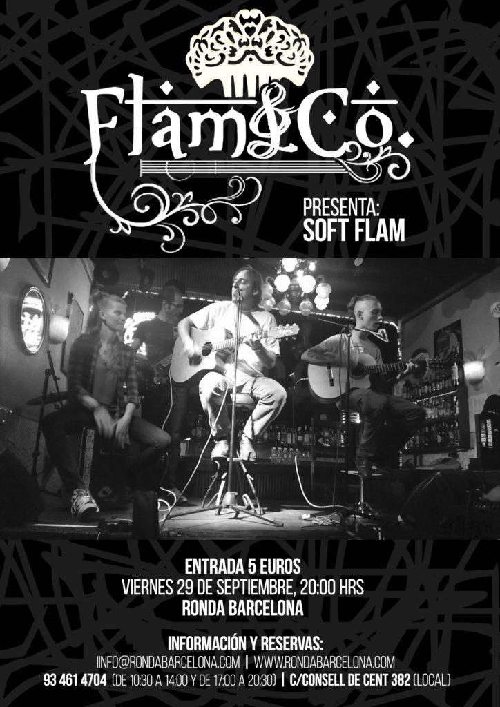 Flam&Co, Soft Flam @ Ronda Barcelona